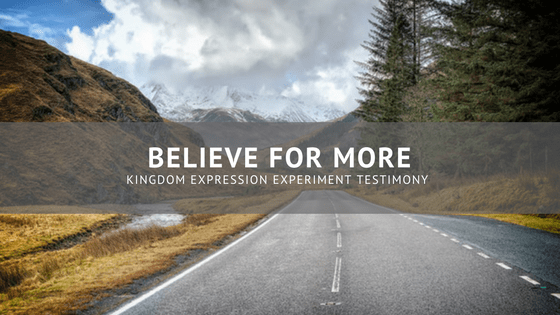Testimony: Believe For More