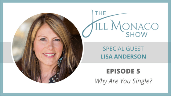 #005 Lisa Anderson: Why Are You Single?