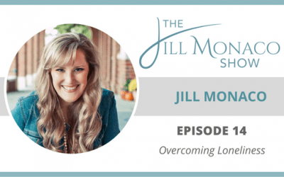 #014 Overcoming Loneliness: Jill Monaco