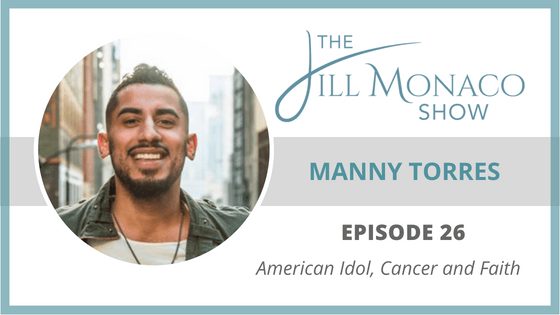 #026 Manny Torres: American Idol, Cancer And Faith