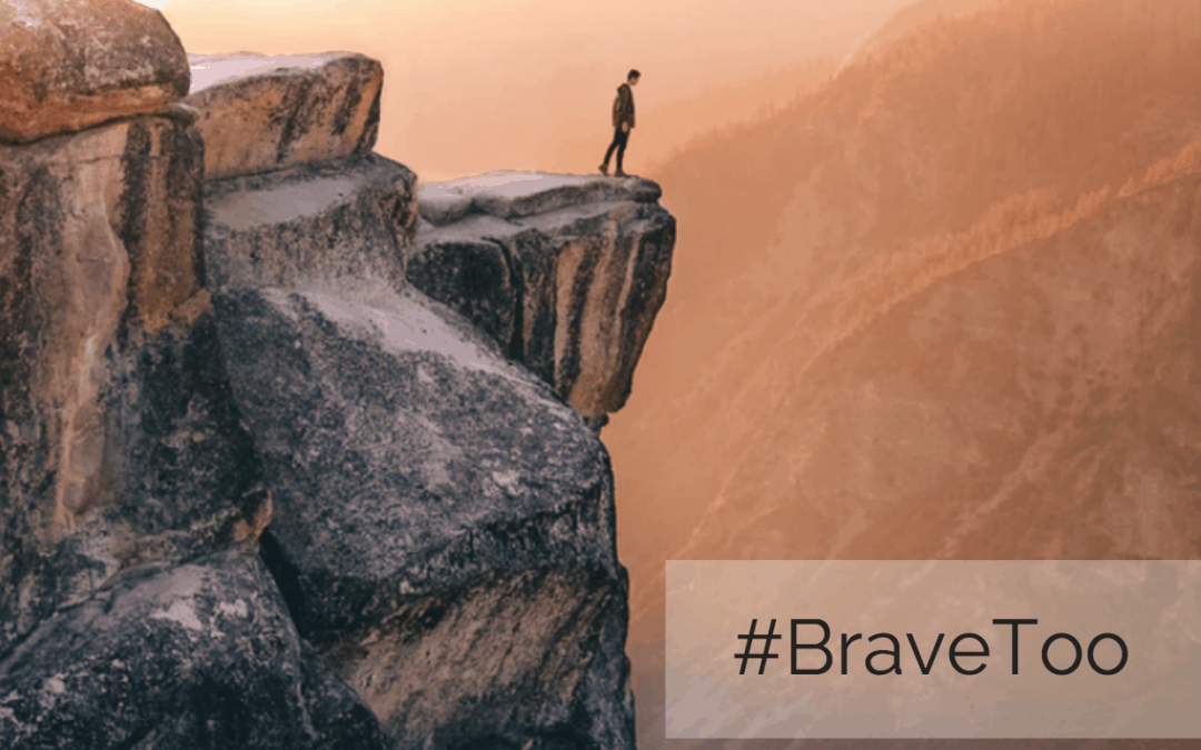 Do You Have A #BraveToo Story?